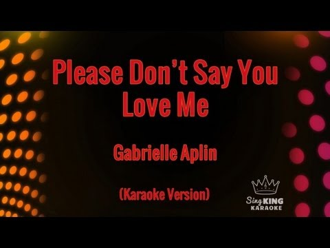 Gabrielle Aplin - Please Don't Say You Love Me (Karaoke Version)
