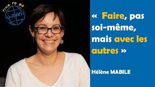 Time to Be #12 L'économie sociale et solidaire, avec Hélène Mabile