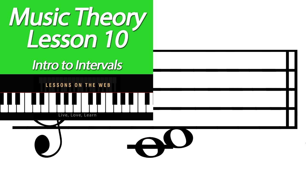 Learn Music Theory - Lesson 10 - Intervals 2nds - 4ths