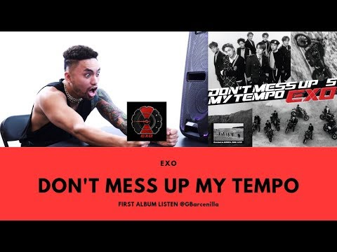 EXO - DON'T MESS UP MY TEMPO - ALBUM LISTEN - @GBarcenilla