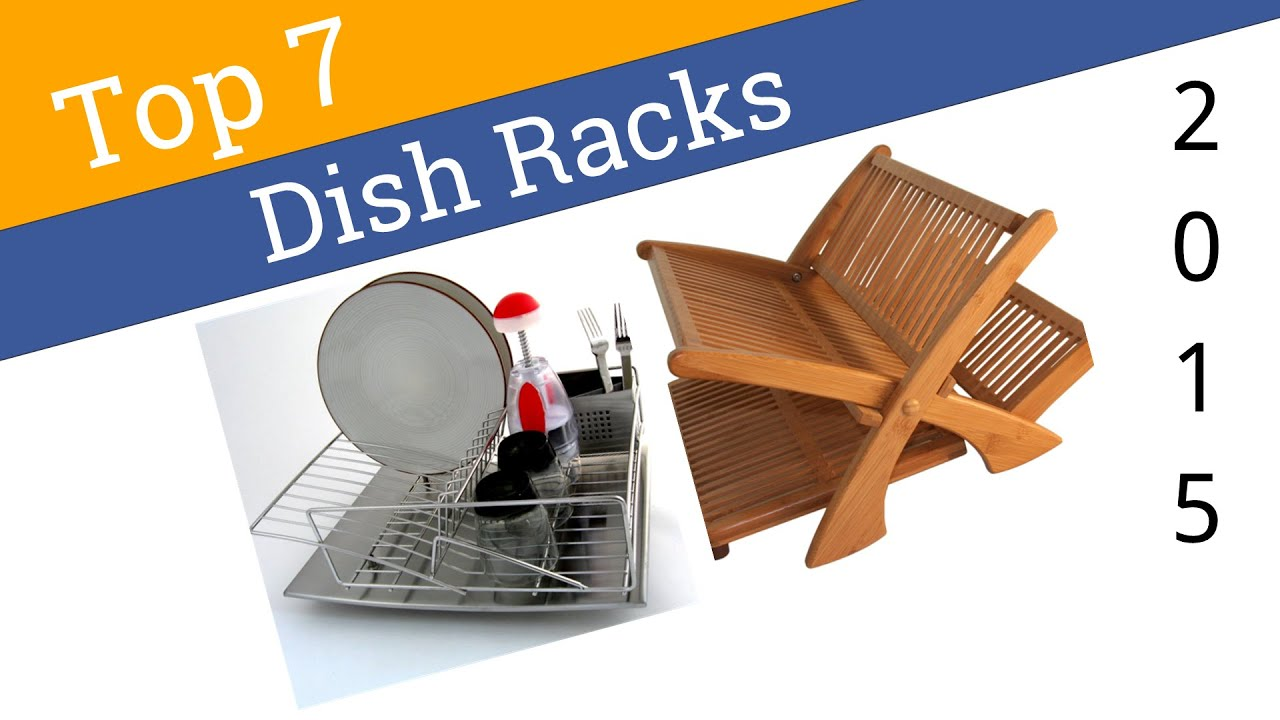 7 best dish racks