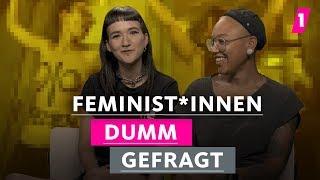 Feminist*innen hassen Männer! | 1LIVE Dumm Gefragt