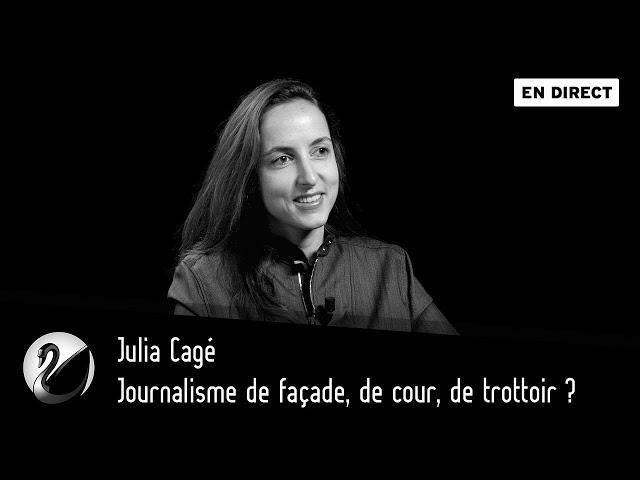 Journalisme de façade, de cour, de trottoir ? Julia Cagé [ En direct ]