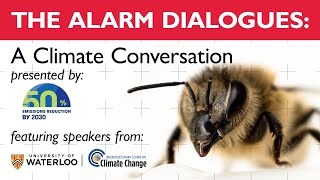The ALARM Dialogues: A Climate Conversation presented by 50 x 2030 Waterloo Region