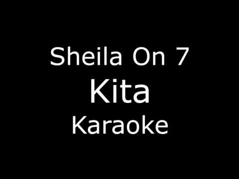 Sheila On 7  Kita KaraokeLirikGuitar Instrumental
