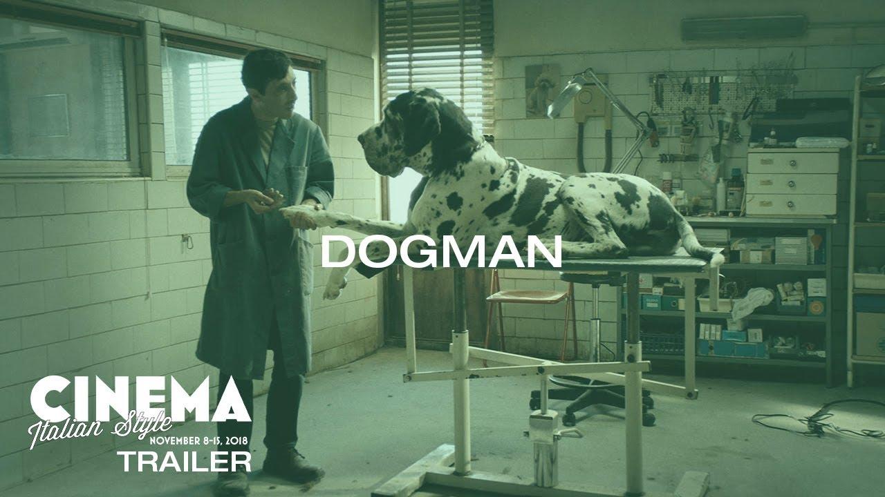 Cinema Italian Style 2018 Trailer: Dogman