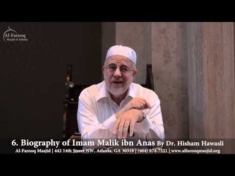 6. Biography of Imam Malik ibn Anas (Part 4 of 4)
