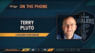 Cleveland Plain Dealer's Terry Pluto Talks Cavs, Browns & More w/Dan Patrick | Full Interview