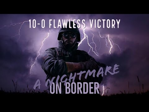 10-0 Flawless Victory | Border Full Game