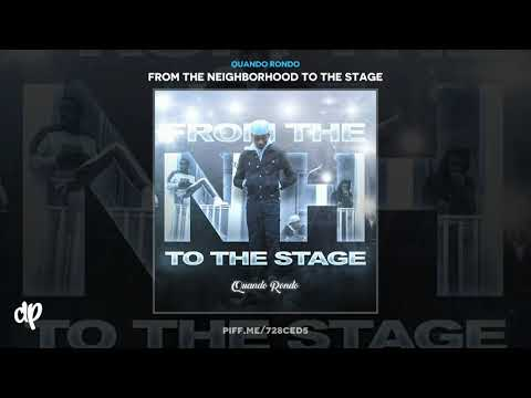 Quando Rondo –  New Ones feat. NoCap [From The Neighborhood To The Stage]