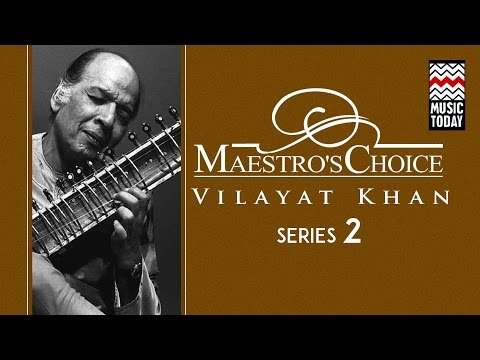 Maestro's Choice | Series 2 | Vilayat Khan - Sitar | Audio Jukebox | Instrumental