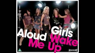 Girls Aloud - Wake Me Up (Tony Lamezma Love Affair mix)