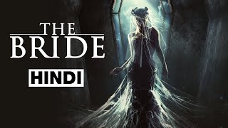 The Bride (2017 film) Full Horror Movie Explained in Hindi