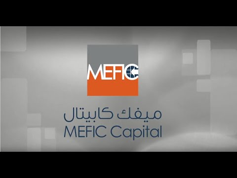 Investing in the KSA with MEFIC Capital