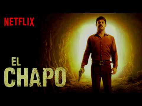 El Chapo Full Theme Song