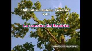100 Instrumentales Favoritos volumen 1 - 099 La cancion del Espiritu