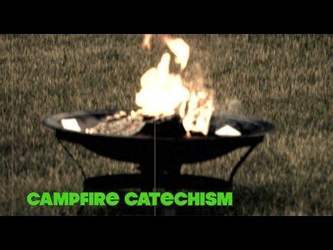 "2018 Campfire Catechism #2 - ""Spiritual Hurdles."""