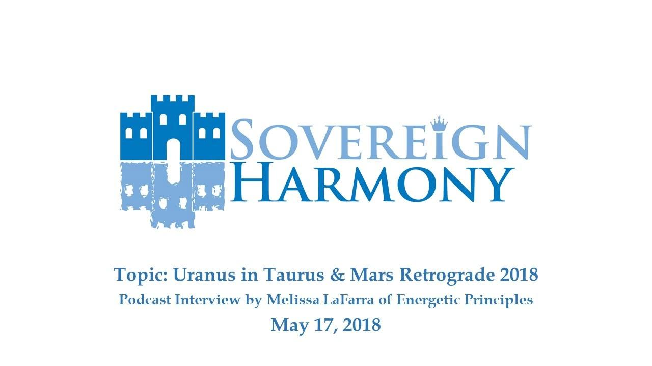 Podcast Interview: Uranus in Taurus & Mars Retrograde 2018