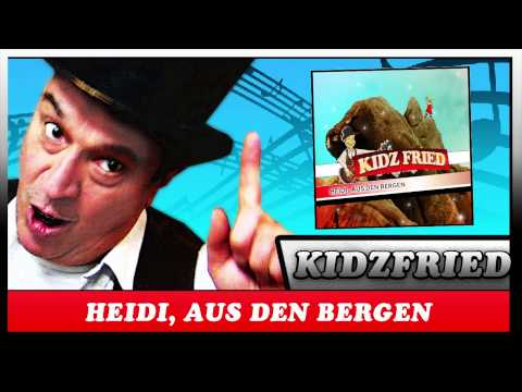 heidi,-aus-den-bergen---(almöhi-heidi-song)-kidz-fried---der-kinder-entertainer