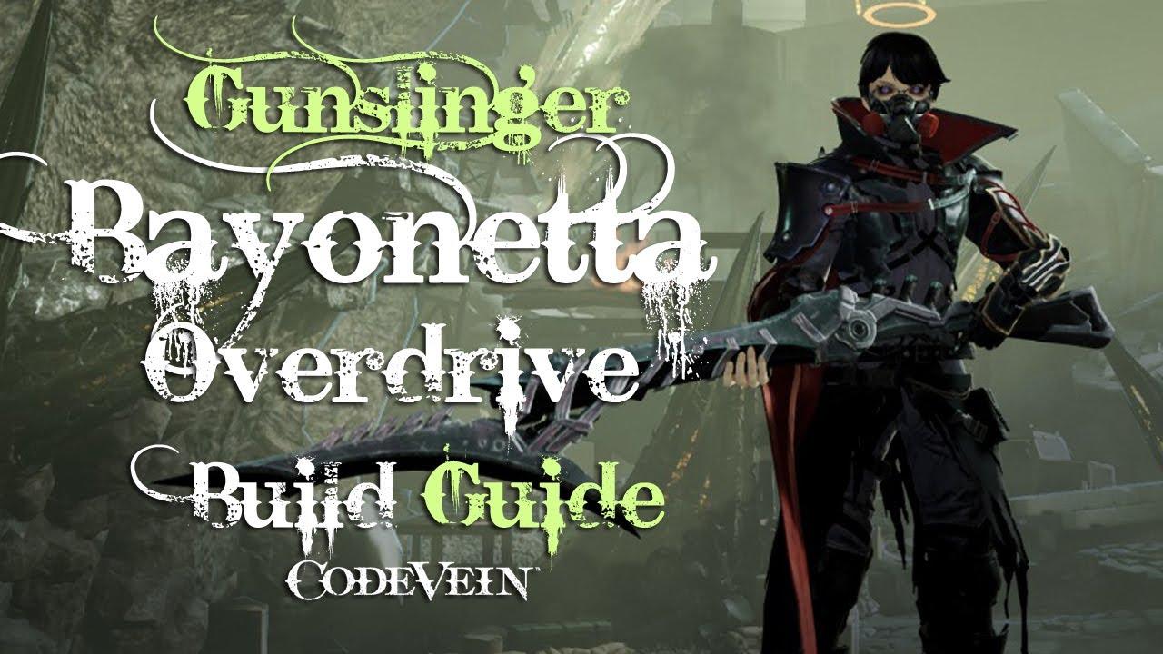 Code Vein Builds: Bayonetta Overdrive (Queen) | Fextralife
