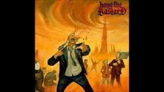 Hang The Bastard - Lesser Gods
