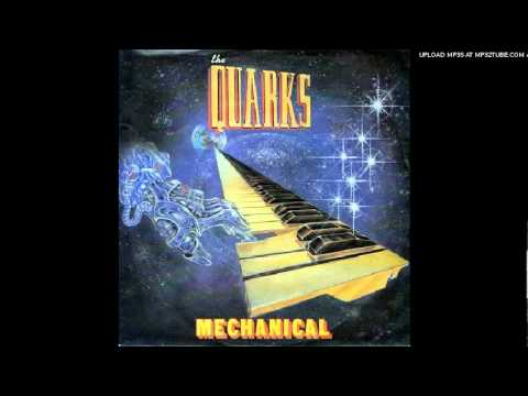 The Quarks - Mechanical (extended)