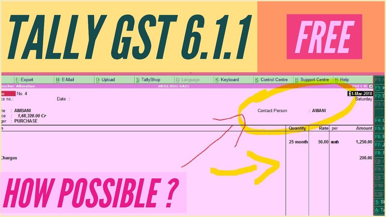 कोई नहीं दिखायेगा ये New tally gst 6 1 1 free download features free tdl  tally 6 1 1