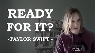 Ready For It - Taylor Swift - Cover by Kayje