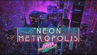 🎧 Neon Metropolis // 1 HOUR MIX #5 // No Copyright! Free Music! // Synthwave, New Retro, Outrun!