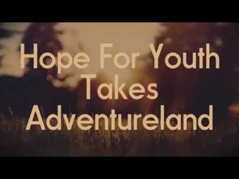 Hope For Youth Takes Adventureland