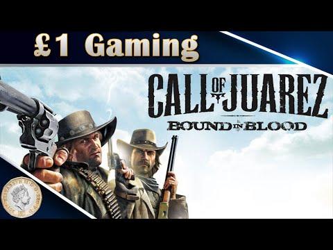 Call of Juarez: Bound in Blood Gameplay - £1 Gaming |