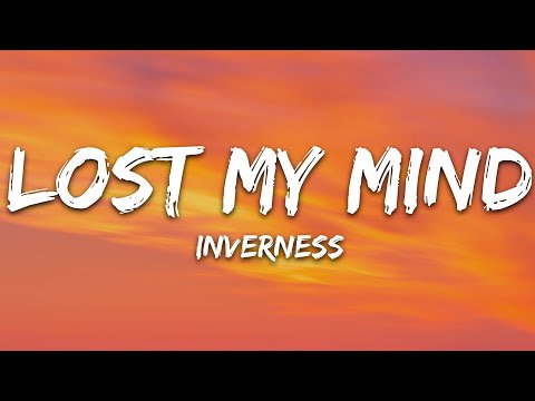 Inverness William Bolton - Lost My Mind