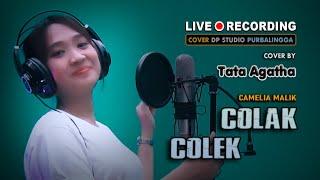 COLAK COLEK - Tata Agatha [COVER] Lagu Dangdut Klasik Lawas Musik Terbaru