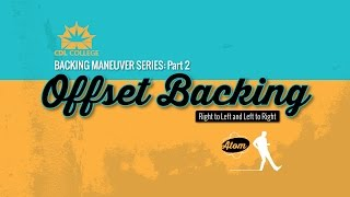 ? Offset Backing Maneuver Left & Right micro lesson