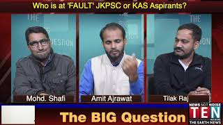 Who is at 'FAULT' JKPSC or KAS Aspirants?