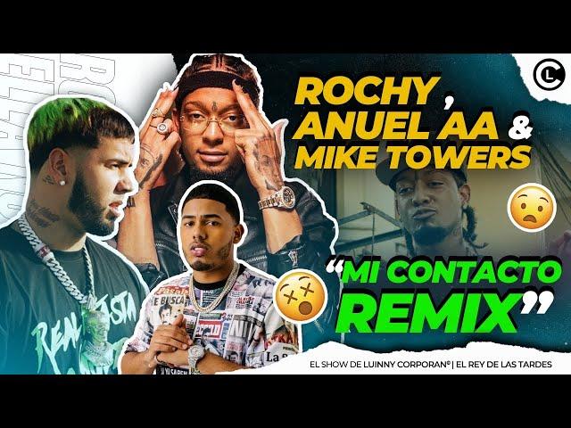 """ROCHY RD ANUNCIA """"MI CONTACTO REMIX"""" CON ANUEL AA Y MYKE TOWERS """"ROCHY A NIVEL INTERNACIONAL YA"""""""