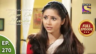 Ep 270 - Is Aanchal Lying? - Ghar Ek Mandir - Full Episode