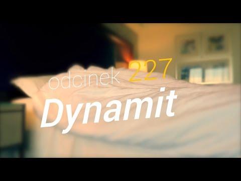 SzustaRano [#227] DYNAMIT