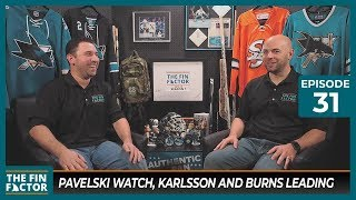 Pavelski Watch, Karlsson and Burns Leading (Ep 31)