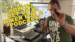 2019: How To Set Up A Mixer for A Podcast | Mix Minus Mixer Setup