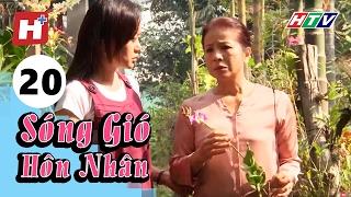 Sóng Gió Hôn Nhân - Tập 20 | Phim Tình Cảm Việt Nam Hay Nhất 2017