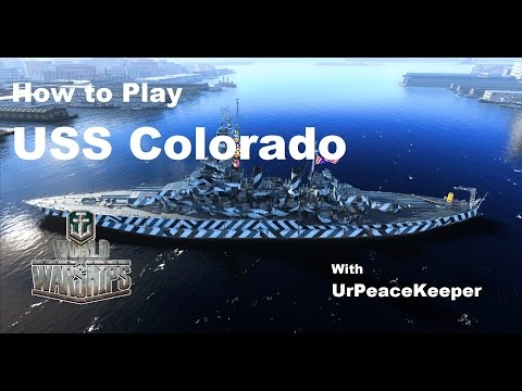 How To Play The USS Colorado In World Of Warships (Redux)