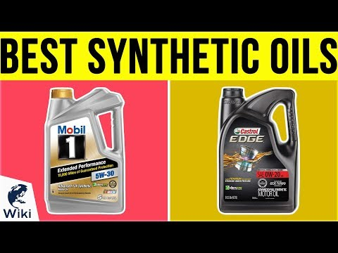 10 Best Synthetic Oils 2019