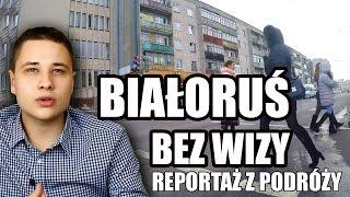 Białoruś bez wizy [Беларусь без визы]