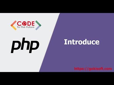 [khóa học lập trình PHP] Hướng dẫn học lập PHP căn bản - 01