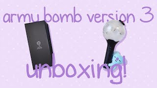 BTS ARMY BOMB VERSION 3 UNBOXING ft. my cat