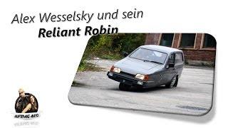 Alex Wesselsky und sein Reliant Robin