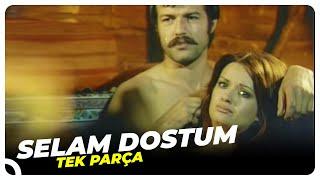 Selam Dostum - Türk Filmi