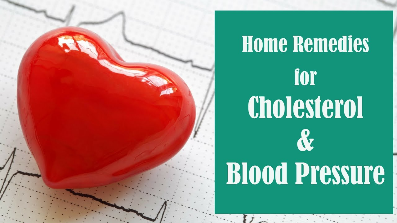 Cholesterol Blood Pressure Home Remedies With No Side Effects