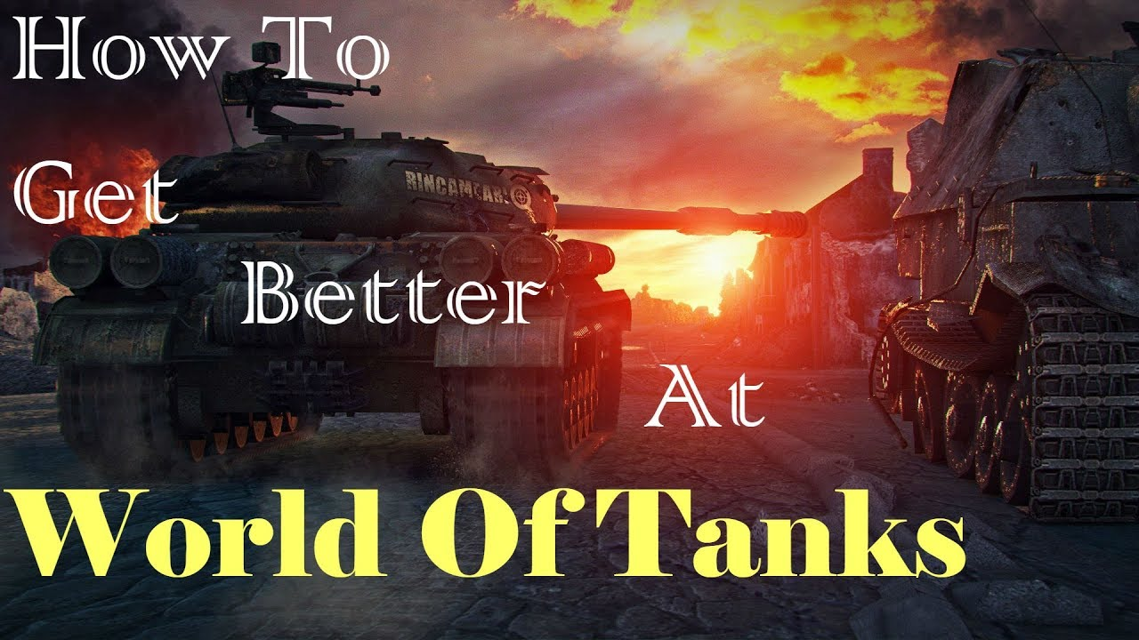 How To Get Better At World Of Tanks (World Of Tanks Console)